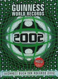 Guinnes Buch der Rekorde 2002